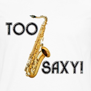 Too Saxy - Men's Premium Long Sleeve T-Shirt