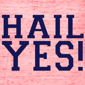 HAIL YES! T-Shirts - Women's Flowy Tank Top by Bella