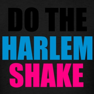 Do the Harlem Shake Hoodies - Men's T-Shirt