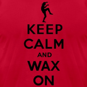 Keep calm and wax on  Karate Kid  Crane technique Hoodies - Men's T-Shirt by American Apparel