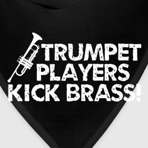 Trumpet Players Kick Brass - Bandana