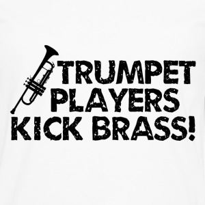 Trumpet Players Kick Brass - Men's Premium Long Sleeve T-Shirt