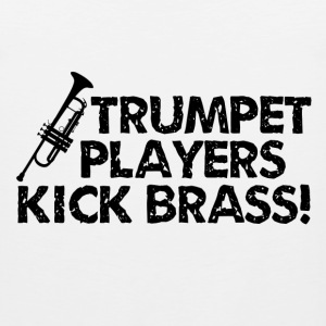 Trumpet Players Kick Brass - Men's Premium Tank
