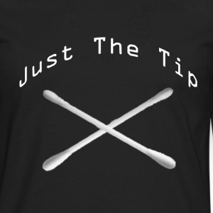 Just the tip - Men's Premium Long Sleeve T-Shirt