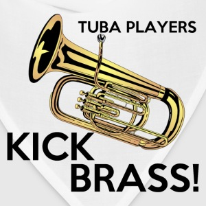 Tuba Players Kick Brass - Bandana