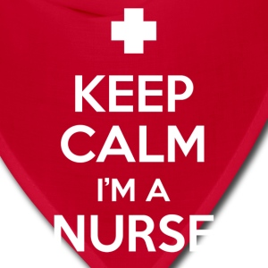 Nurse Shirt - keep calm i'm a nurse - Bandana