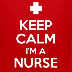 Nurse Shirt - keep calm i'm a nurse - Men's Premium Tank