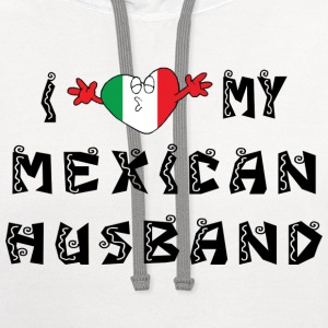 I Love My Mexican Husband T-Shirt - Contrast Hoodie