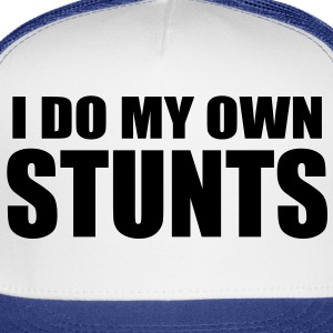 Stuntbaby I do my own stunts Onsie - Trucker Cap