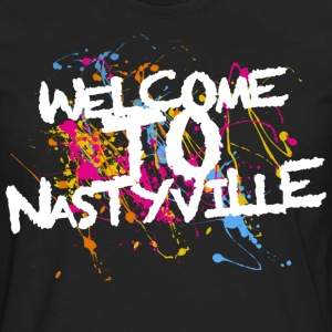 Welcome To Nastyville T-Shirts - Men's Premium Long Sleeve T-Shirt