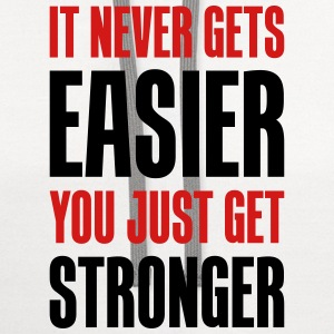 it never gets easier - You just get stronger - Contrast Hoodie