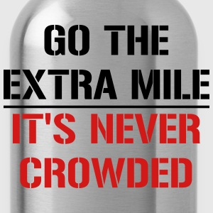 Go the extra mile, it's never crowded - Water Bottle