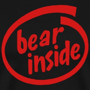 BEAR INSIDE Hoodies - Men's Premium T-Shirt