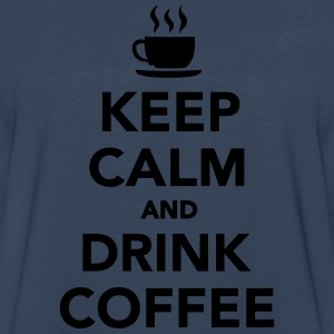 Keep calm and drink coffee Kids' Shirts - Men's Premium Long Sleeve T-Shirt