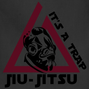 Jiu Jitsu It's a Trap T-Shirts - Adjustable Apron