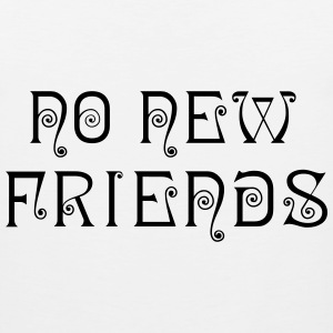 No New Friends Hoodie White - Men's Premium Tank
