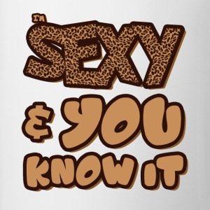 I'm Sexy and You Know it Women's T-Shirts - Coffee/Tea Mug