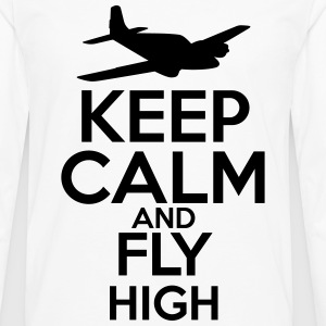 Keep Calm and Fly High T-Shirts - Men's Premium Long Sleeve T-Shirt