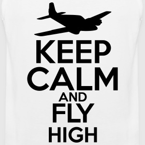 Keep Calm and Fly High T-Shirts - Men's Premium Tank