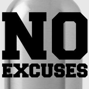 No excuses - Water Bottle