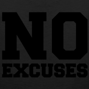No excuses - Men's Premium Tank
