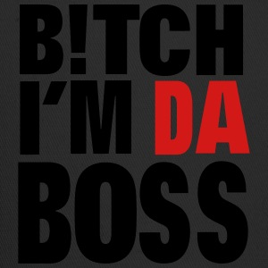 BITCH I'M DA BOSS Women's T-Shirts - Trucker Cap