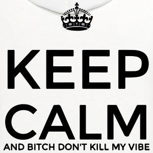 DONT KILL MY VIBE Women's T-Shirts - Contrast Hoodie