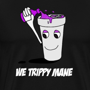 We trippy mane Hoodies - Men's Premium T-Shirt