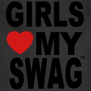 GIRLS LOVE MY SWAG T-Shirts - Adjustable Apron