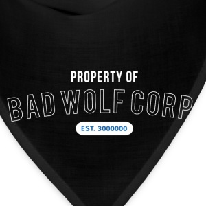 Property of Bad Wolf Corp - Doctor Who T-Shirts - Bandana