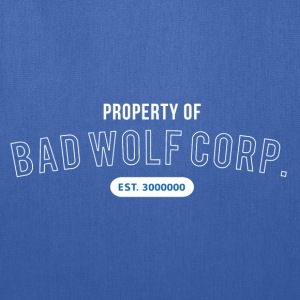 Property of Bad Wolf Corp - Doctor Who T-Shirts - Tote Bag
