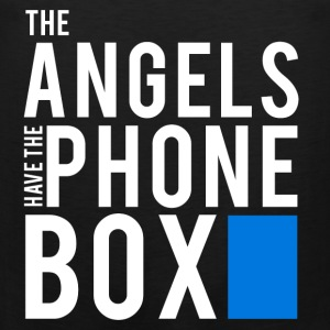 The Angels Have The Phone Box - Doctor Who T-Shirt - Men's Premium Tank
