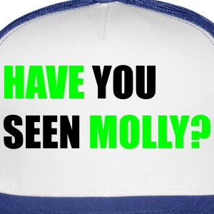 Have You Seen Molly - Trucker Cap