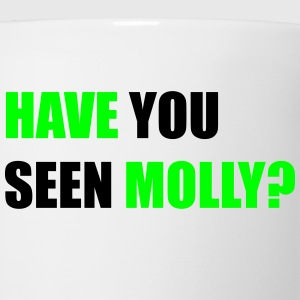 Have You Seen Molly - Coffee/Tea Mug