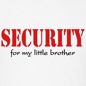 Security for my little brother Tanks - Men's T-Shirt