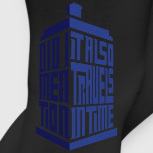 Tardis: Did I Mention It Also Travels in Time T-Shirts - Leggings