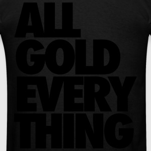 All Gold Everything Zip Hoodies/Jackets - Men's T-Shirt