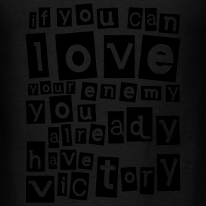 If you can love your enemy Victory Long Sleeve Shirts - Men's T-Shirt