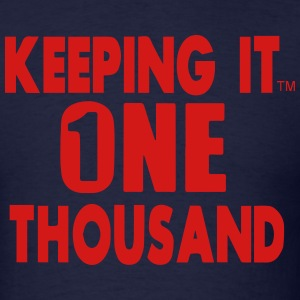 KEEPING IT ONE THOUSAND Hoodies - Men's T-Shirt