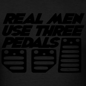 real men use 3 pedals Hoodies - Men's T-Shirt