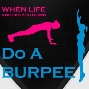 When Life Knocks You Down Do A Burpee - Bandana