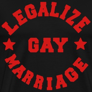 LEGALIZE GAY MARRIAGE Hoodies - Men's Premium T-Shirt