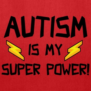 Autism Is My Super Power! - Tote Bag