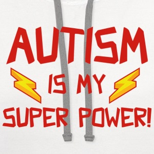 Autism Is My Super Power! - Contrast Hoodie