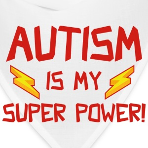Autism Is My Super Power! - Bandana