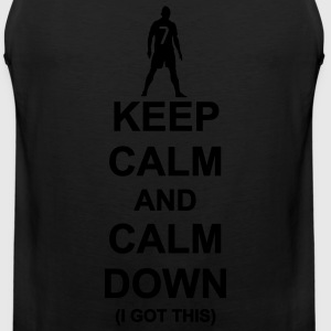 Keep Calm and Calm Down - Men's Premium Tank