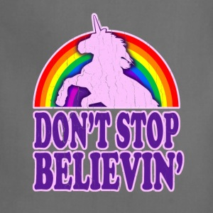Don't Stop Believin' in Unicorns - Adjustable Apron