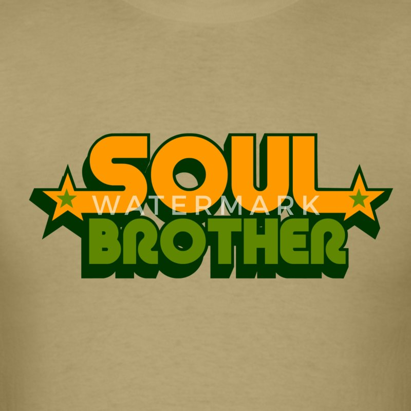 soul brother T-Shirts - Men's T-Shirt