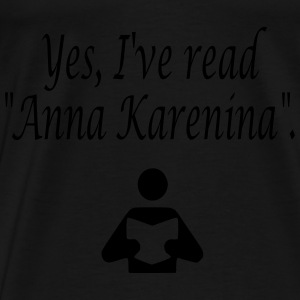 Yes, I've read Anna Karenina. Bags  - Men's Premium T-Shirt