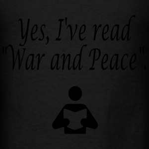 Yes, I've read War and Peace. Bags  - Men's T-Shirt
